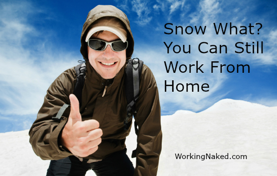 Snow What? You Can Still Work From Home