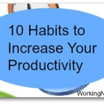 10 Habits to Increase Your Productivity