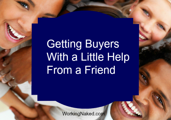 Getting buyers with help from a friend
